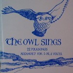 The Owl Sings, Arranged for 2 or 3 Voices
